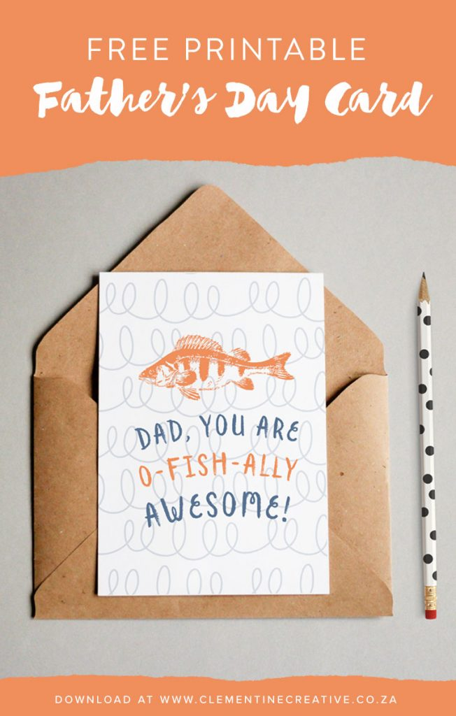 """Free Printable Father's Day Card with Fish """"Dad, You are o-fish-ally awesome'"""