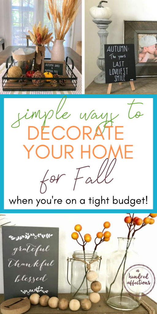 collage simple ways to decorate your home for fall when you're on a tight budget, tablescape with wheat, candlestick with pumpkin, chalkboard sign, faux berries in jars, grateful thankful blessed sign