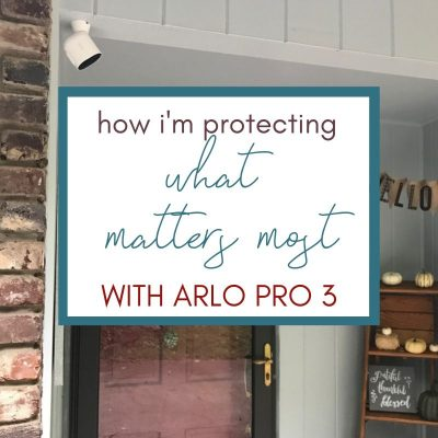 How I'm Protecting What Matters Most: Arlo Pro 3 Review