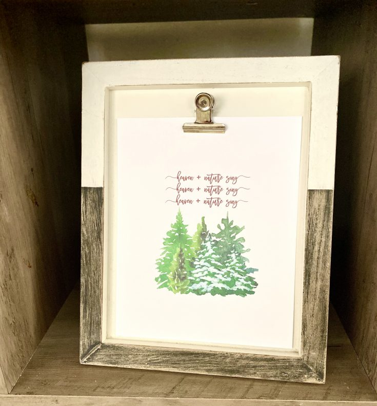 Heaven and Nature Sing watercolor free printable in clip frame