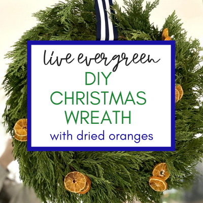 Easy DIY Evergreen Wreath with Dried Oranges