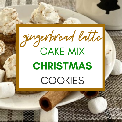 gingerbread latte cake mix christmas cookies with text overlay, image of plated cookie with whipped cream and cinnamon