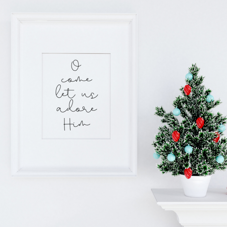O Come Let Us Adore Him Free printable 8x10, framed in white frame with mini Christmas tree with aqua and red ornaments