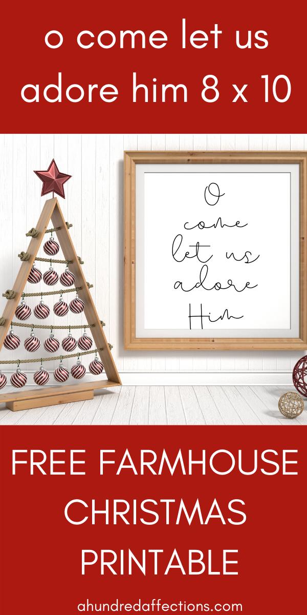 O Come Let Us Adore Him 8x10 free farmhouse Christmas printable frame sign