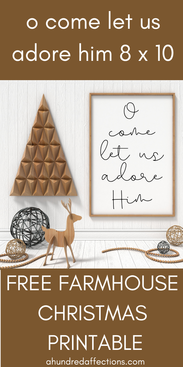 O Come Let Us Adore Him 8x10 free printable styles with reindeer, Christmas tree