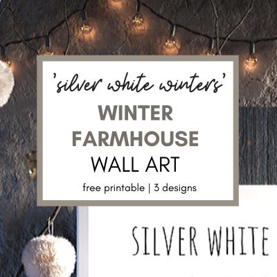 """""""Silver White Winters"""" Farmhouse Wall Art Free Printable"""