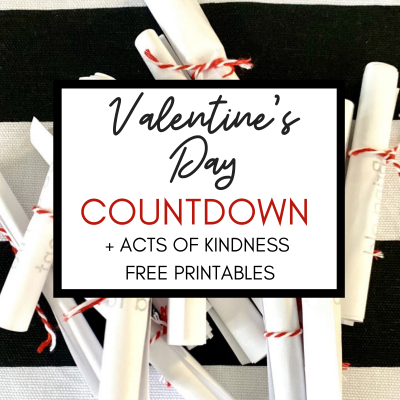 DIY Valentine's Day Countdown + Acts of Kindness Printable