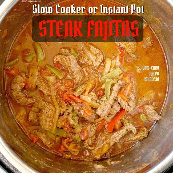 5-Ingredient Slow Cooker/Instant Pot Steak Fajitas