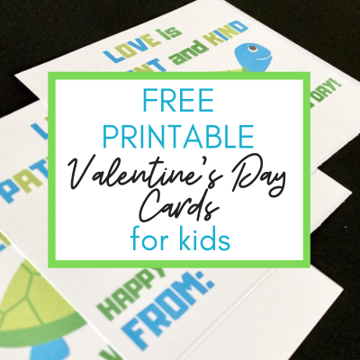 Free Printable Valentines Cards for Kids: A Turtle with a Positive Message