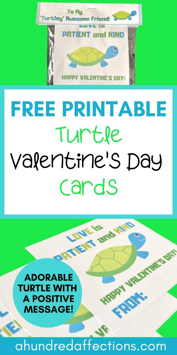 free printable turtle valentine's day cards with turtle and positive message: love is patient and kind